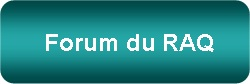 Forum du RAQ